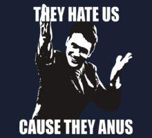 Hate us, they anus. Kids Tee