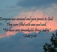 Luke 5:26 by lyndamarie