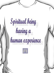 Spiritual beings  T-Shirt