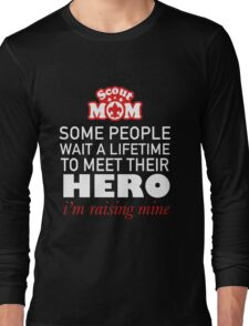 Scout Mom? Must Have Long Sleeve T-Shirt