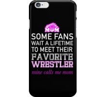 Proud Wrestling Mom? iPhone Case/Skin