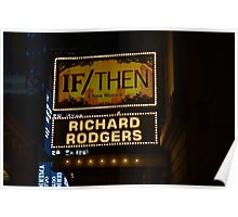 If/Then sign Poster