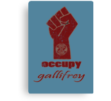 Occupy Gallifrey - Doctor Who Canvas Print
