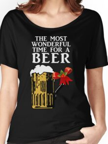The Most Wonderful Time for a Beer Women's Relaxed Fit T-Shirt