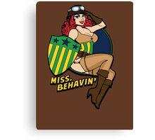 Miss Behave Canvas Print