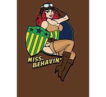 Miss Behave Photographic Print
