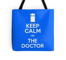 Keep Calm I'm The Doctor Tote Bag
