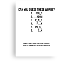 Can You guess these words? Canvas Print