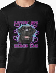Lovin' My Black Lab Long Sleeve T-Shirt