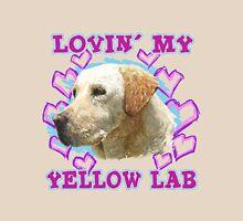 Lovin' My Yellow Lab Unisex T-Shirt