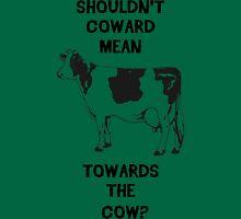 Funny Farm Coward Defintion Unisex T-Shirt