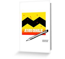 Je Suis Charlie To Benefit Charlie Hebdo  Greeting Card