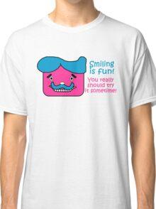 Smiling is Fun Classic T-Shirt