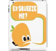 Ex-Squeeze Me? iPad Case/Skin