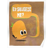 Ex-Squeeze Me? Poster