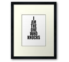 Breaking Bad - I Am The One Who Knocks Framed Print