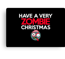 Have a very Zombie Christmas Canvas Print