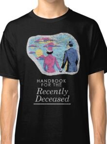 Handbook for the Recently Deceased - Dark Classic T-Shirt
