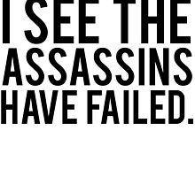 Good Morning, I See The Assassins Have Failed. by mralan