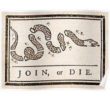 Benjamin Franklin's Join, or Die cartoon Poster