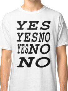 Decisions! Classic T-Shirt