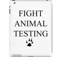 Fight Animal Testing iPad Case/Skin
