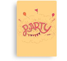 Party Hand-Lettering Canvas Print