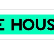 BE HOUSE (CYAN) Sticker