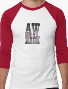 Aw heck. T-Shirt