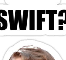 Do you even Swift? Sticker