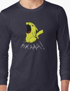 Pikaaa! Long Sleeve T-Shirt