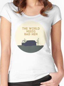 The world needs bad men Women's Fitted Scoop T-Shirt