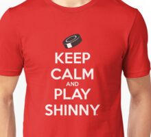 Keep Calm and Play Shinny Unisex T-Shirt