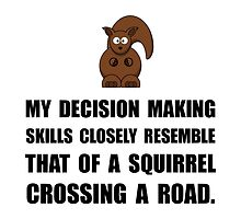 Decision Making Squirrel by AmazingMart