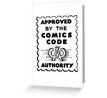 Comics Code Approved Greeting Card