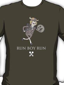 Run Boy Run (Adventure Time parody) T-Shirt