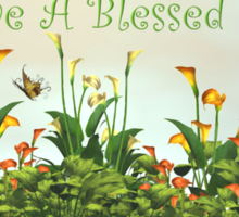 Have A blessed Day Sticker