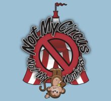 Not My Circus, Not My Monkeys by OldDawg
