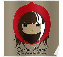 Cerise Hood Poster