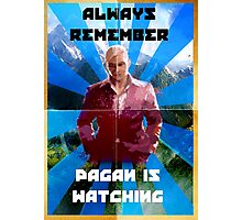 Pagan Is Watching Photographic Print
