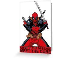 Deadpool - meet the cure #2 Greeting Card