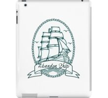 Abandon Ship Ship and Banner iPad Case/Skin