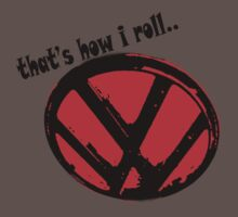 VW logo shirt - that's how i roll... Kids Clothes
