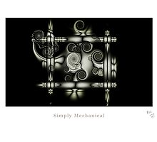 Simply Mechanical by bclearphot