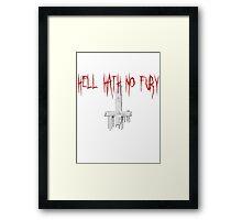 HELL HATH NO FURY Framed Print