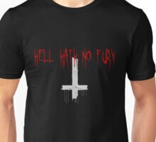 HELL HATH NO FURY Unisex T-Shirt