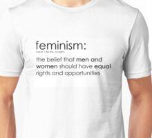 The true definition of feminism Unisex T-Shirt