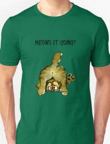 Meows It Going Cat Cartoon T-Shirt