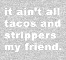 Taco Strippers Baby Tee