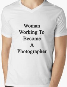 Woman Working To Become A Photographer  Mens V-Neck T-Shirt